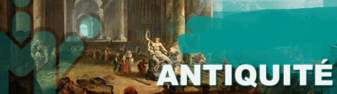Billet historique 12 : L'Antiquité (Partie 3)