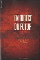 Critique : Brian Falkner – En direct du futur (roman)
