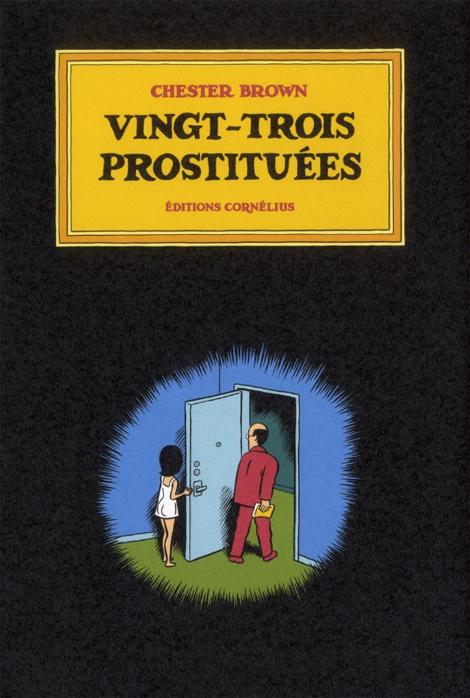 Critique : Chester Brown – Vingt-trois prostituées (BD)