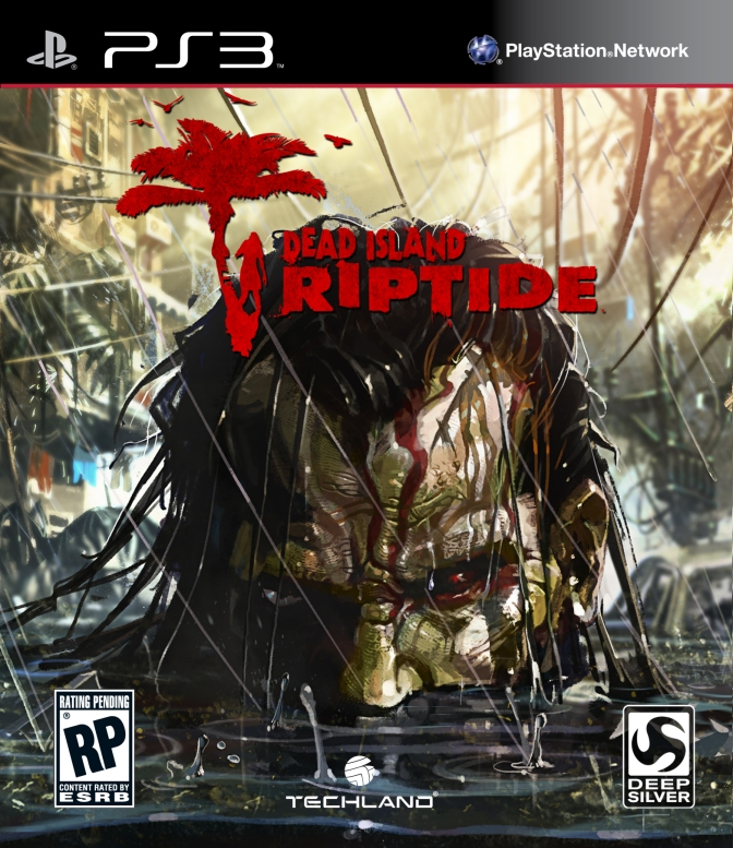 Critique : Dead Island : Riptide (jeu vidéo).
