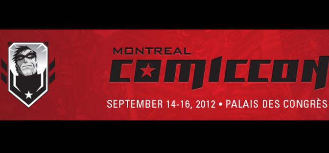 Nous y étions : Le Comiccon de Montréal (événement).