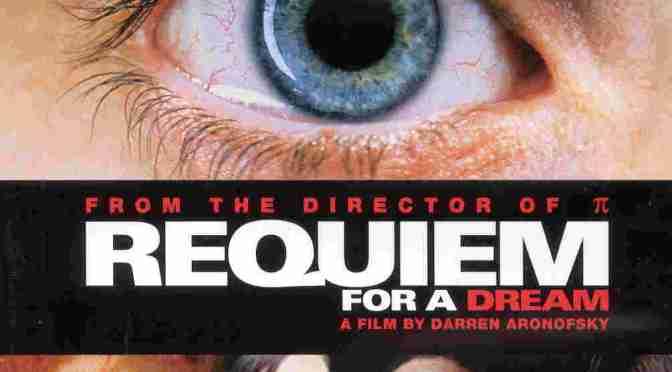 Critique : Requiem for a dream (Film)