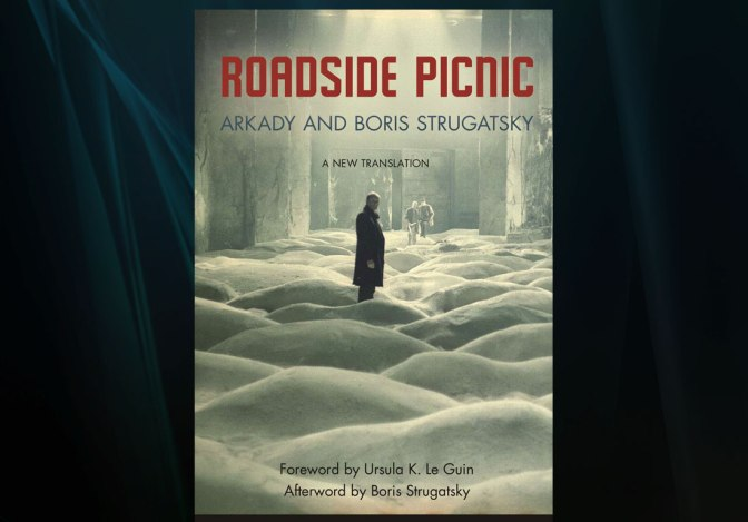 Review : Roadside Picnic (Novel)
