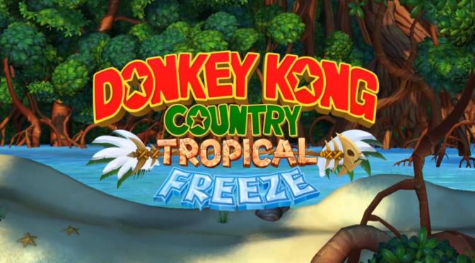 Critique : Donkey Kong Country Tropical Freeze (Jeu vidéo)